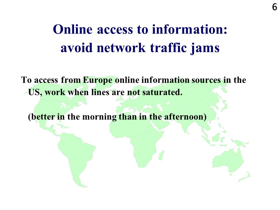 Online access to information: avoid network traffic jams