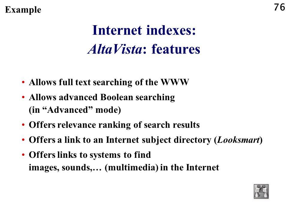 Internet indexes: AltaVista: features