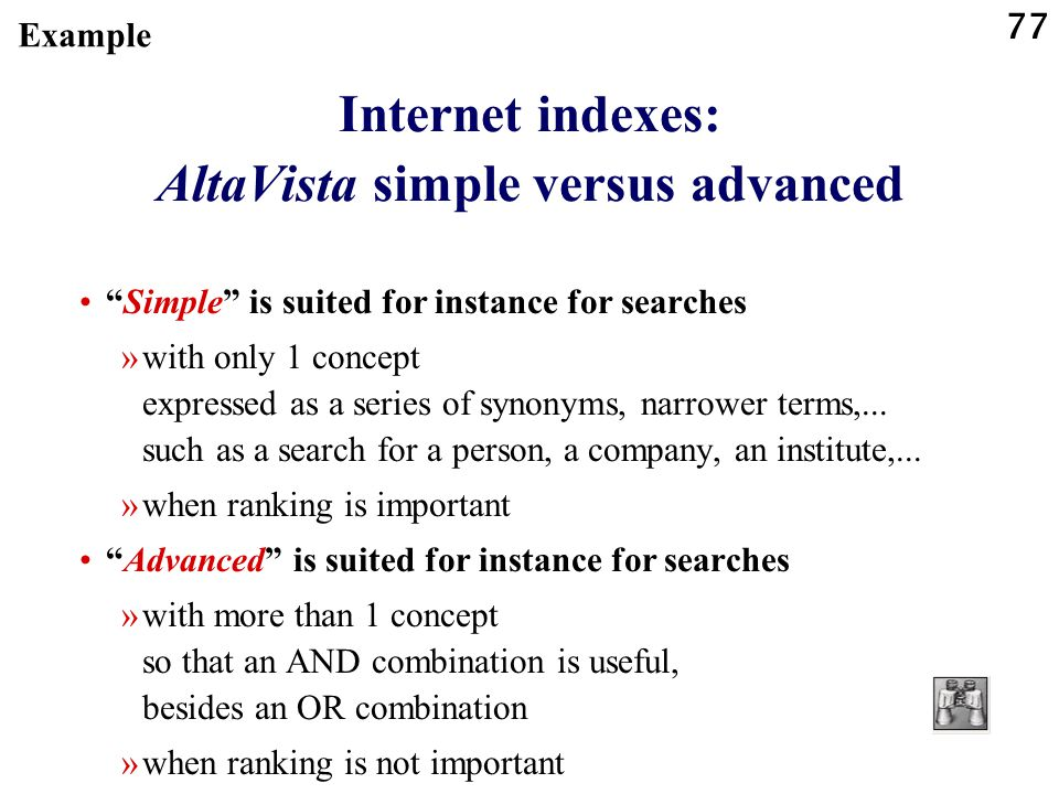 Internet indexes: AltaVista simple versus advanced
