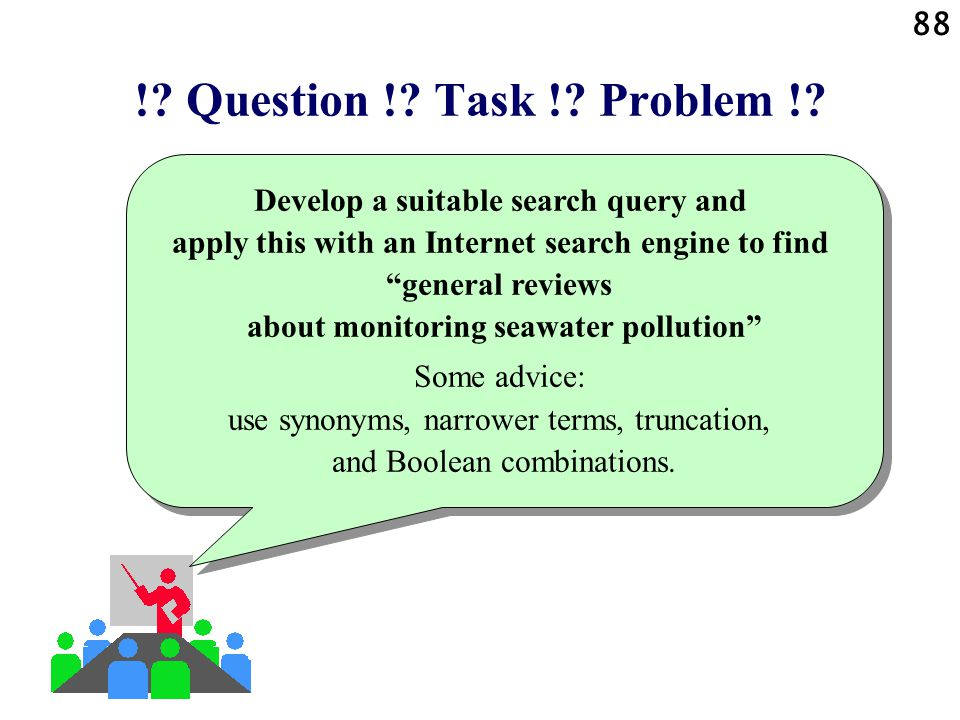 ! Question ! Task ! Problem !