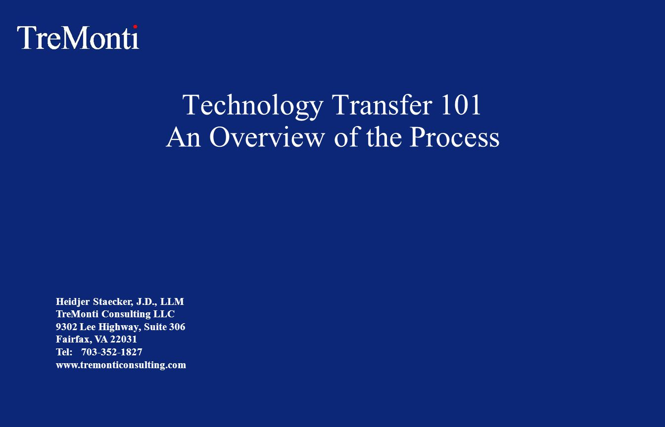 Technology Transfer 101 An Overview of the Process