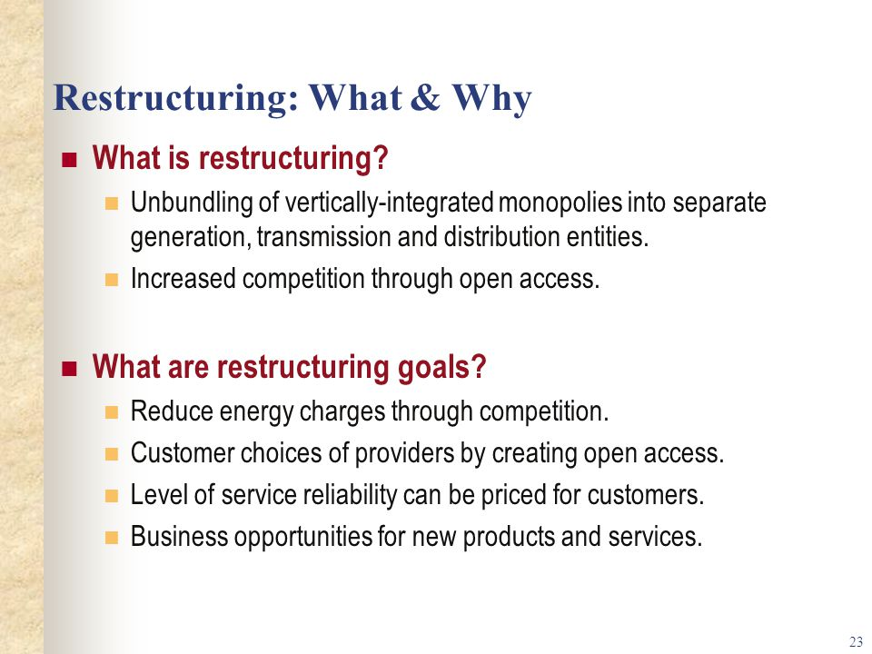 Restructuring: What & Why