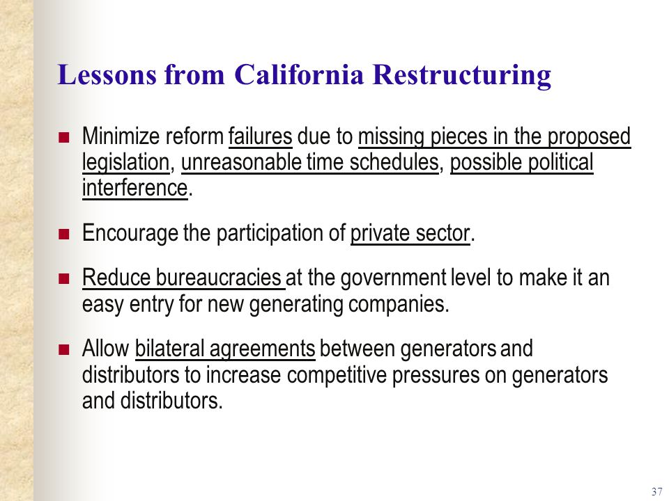 Lessons from California Restructuring