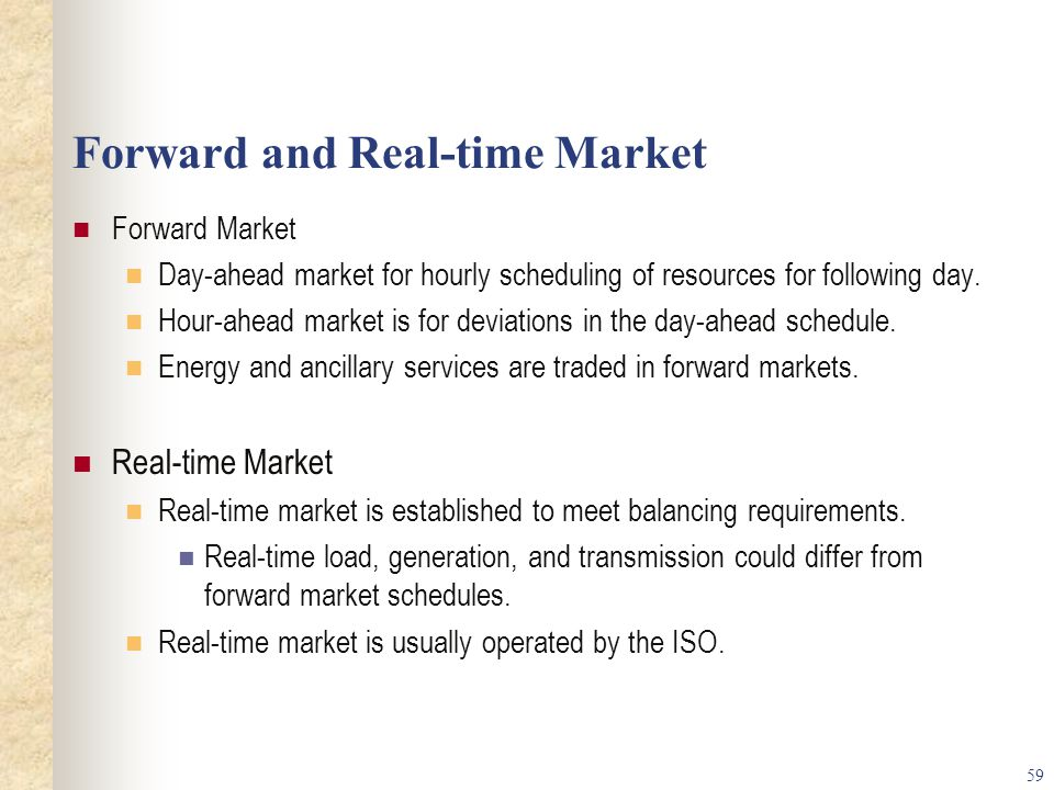 Forward and Real-time Market