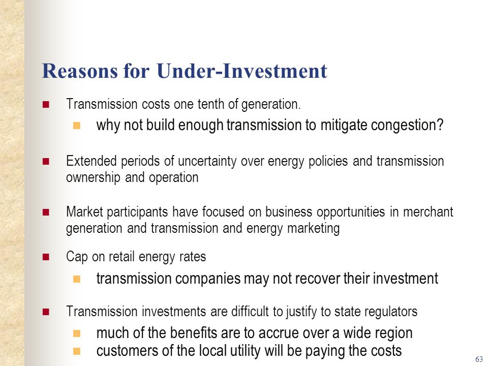 Reasons for Under-Investment