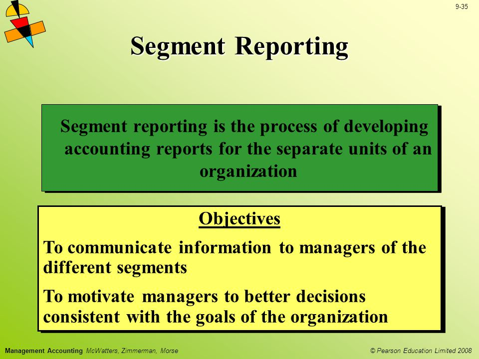 Segment Reporting Segment reporting is the process of developing accounting reports for the separate units of an organization.