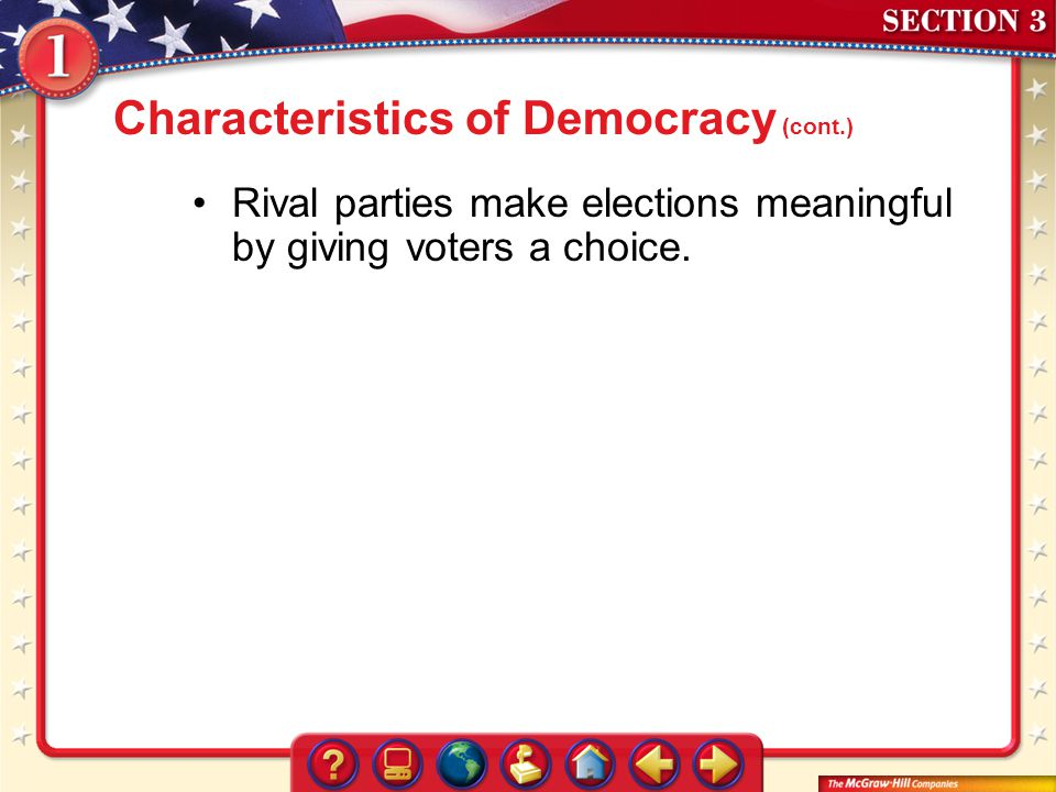 Characteristics of Democracy (cont.)