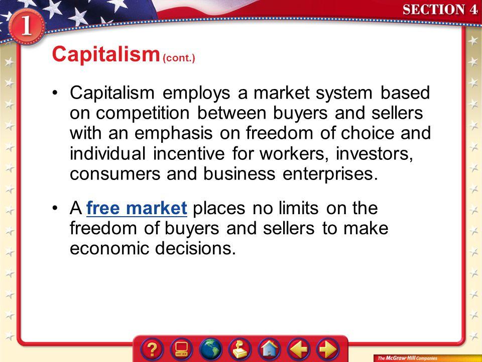 Capitalism (cont.)