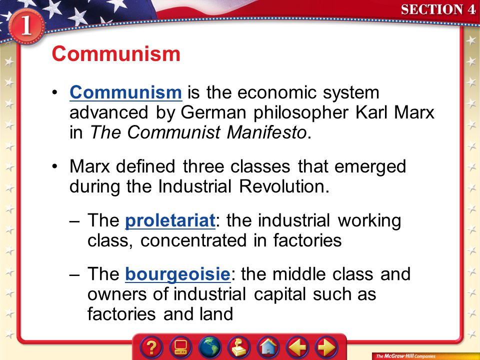 Communism Communism is the economic system advanced by German philosopher Karl Marx in The Communist Manifesto.