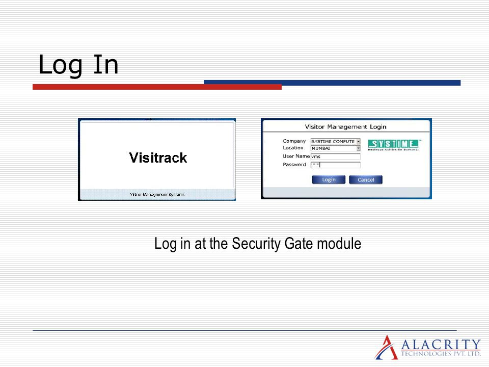 Log in at the Security Gate module