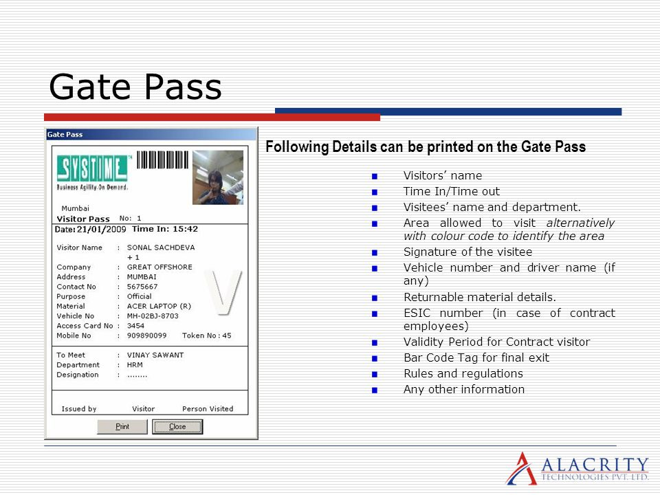 Gate Pass Following Details can be printed on the Gate Pass