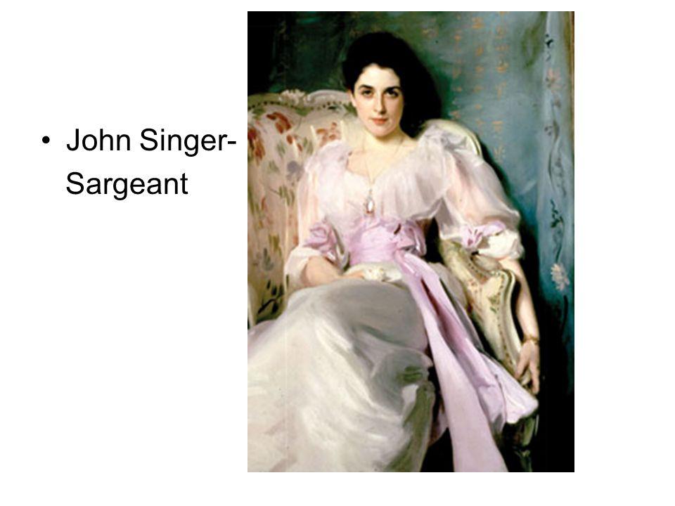 John Singer- Sargeant