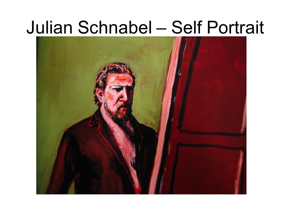 Julian Schnabel – Self Portrait