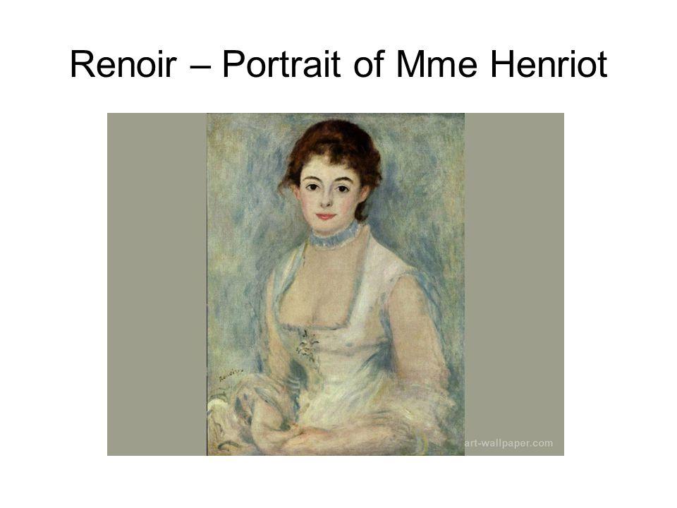 Renoir – Portrait of Mme Henriot