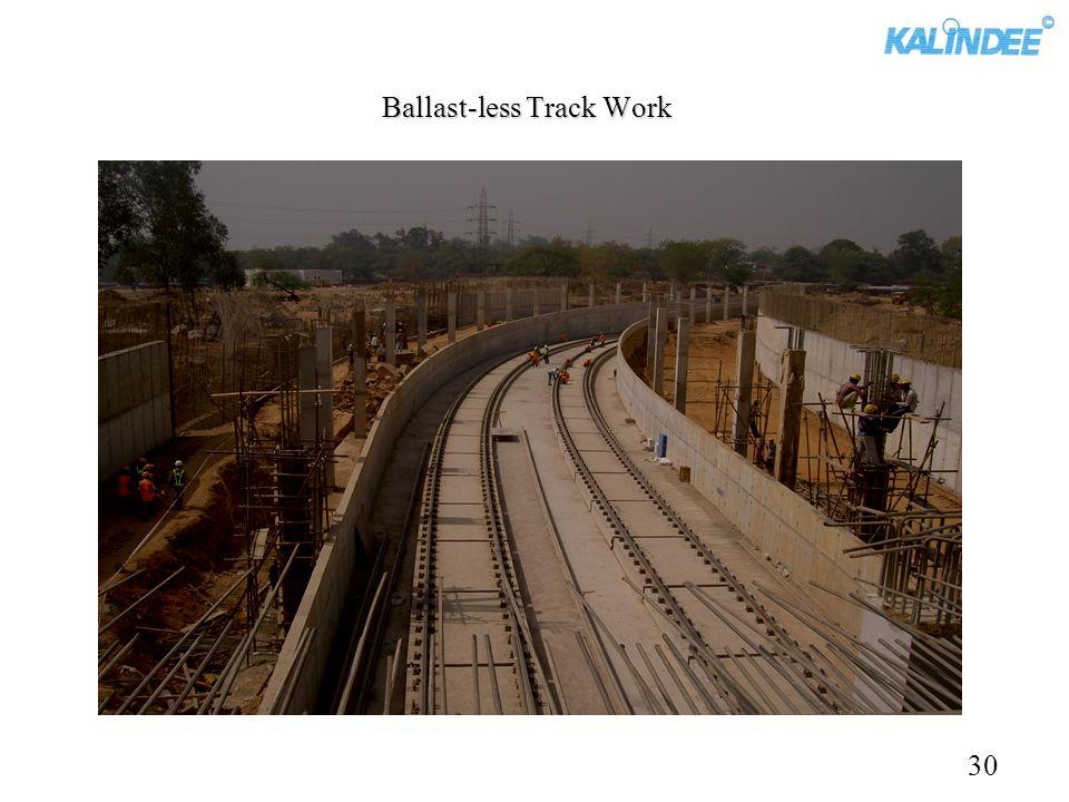 Ballast-less Track Work