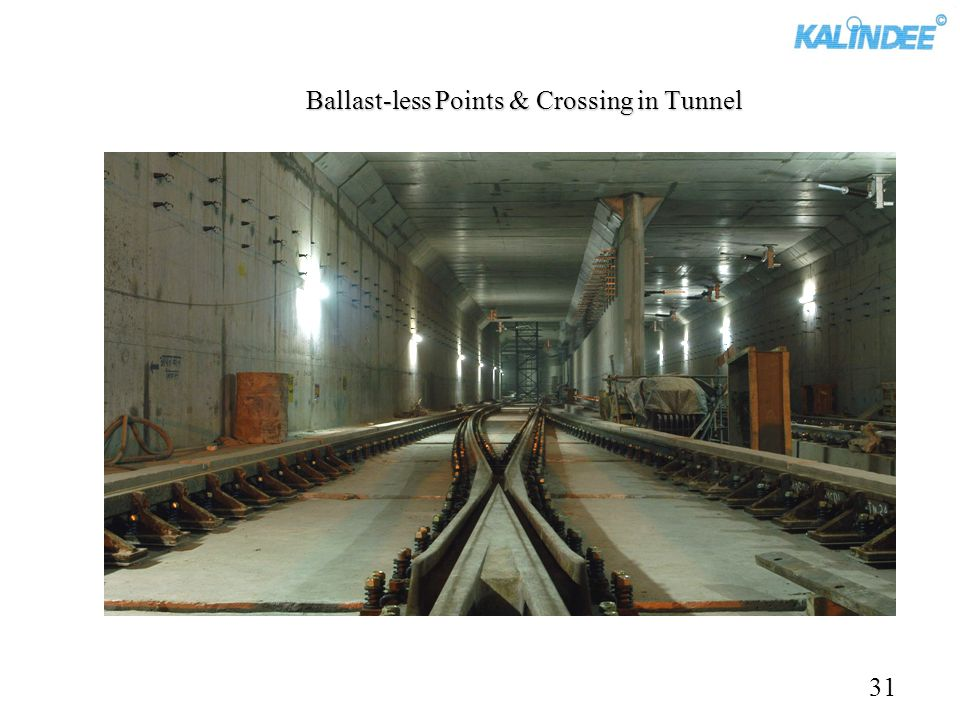 Ballast-less Points & Crossing in Tunnel