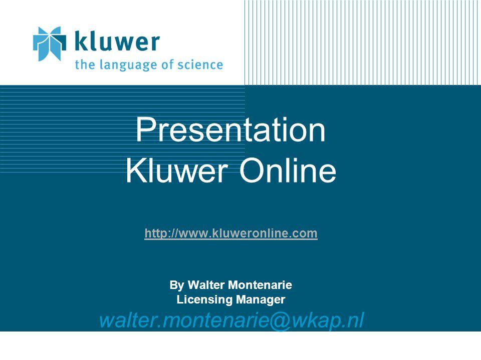 Presentation Kluwer Online http://www. kluweronline
