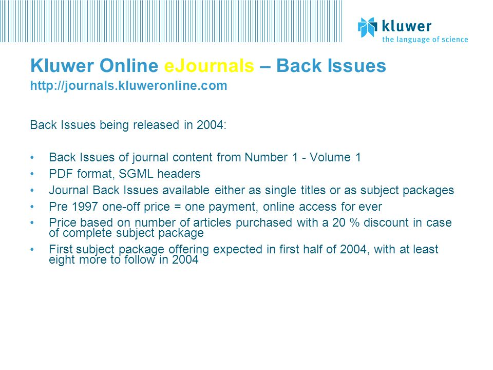Kluwer Online eJournals – Back Issues http://journals.kluweronline.com