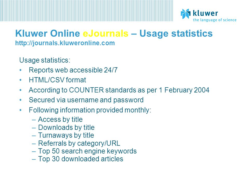 Kluwer Online eJournals – Usage statistics http://journals