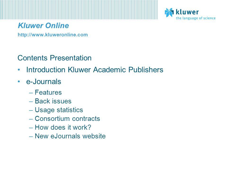Kluwer Online http://www.kluweronline.com