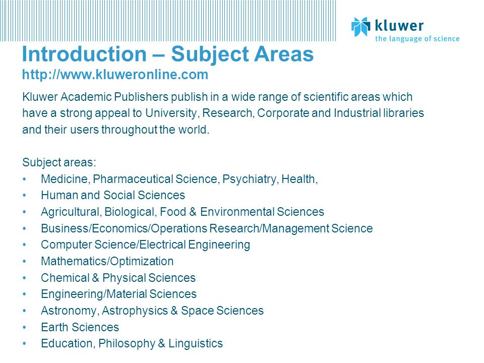Introduction – Subject Areas http://www.kluweronline.com