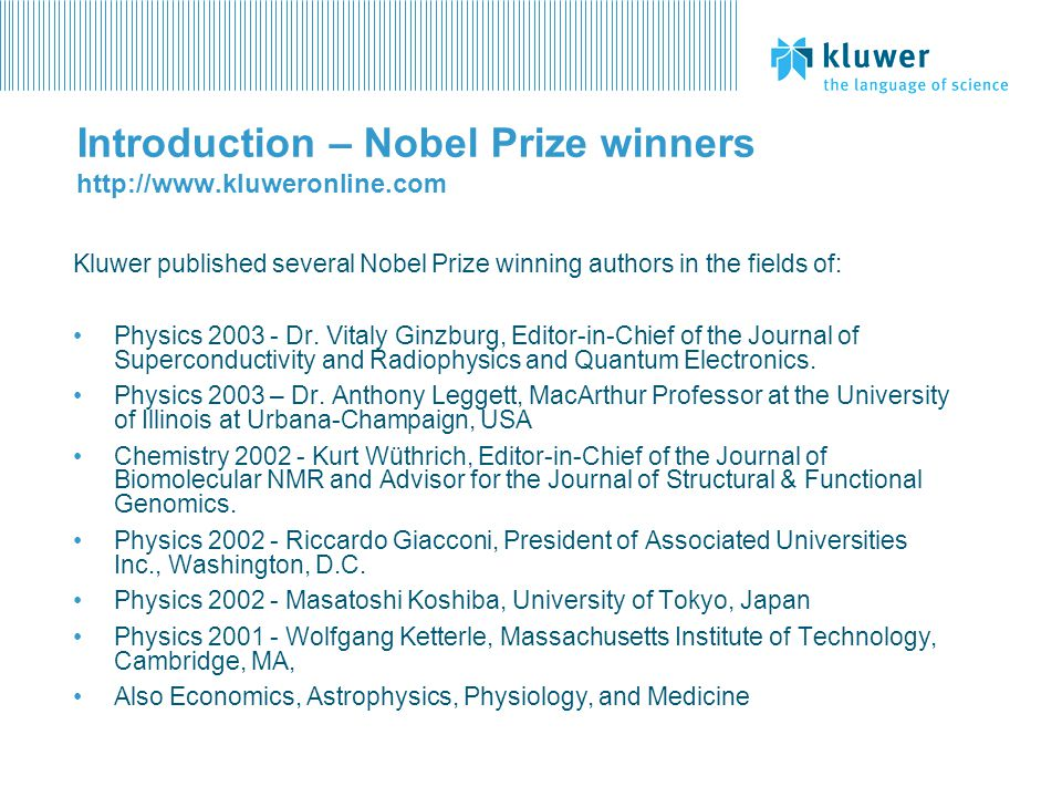 Introduction – Nobel Prize winners http://www.kluweronline.com