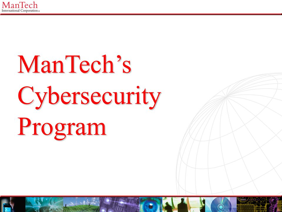 ManTech's Cybersecurity Program