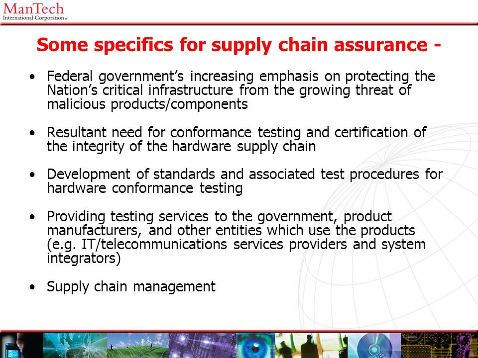 Some specifics for supply chain assurance -