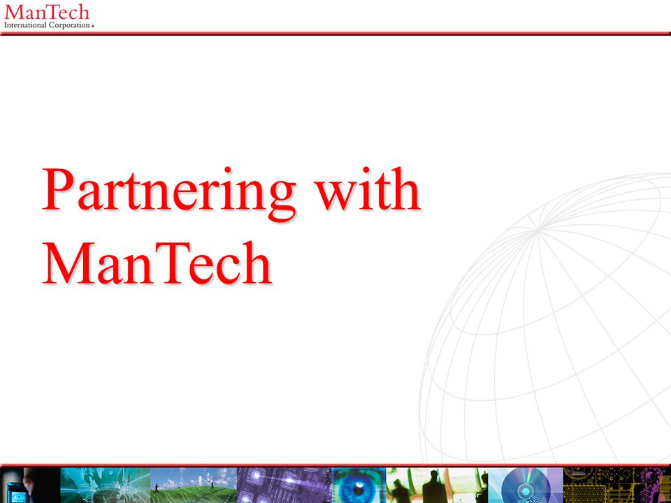 Partnering with ManTech