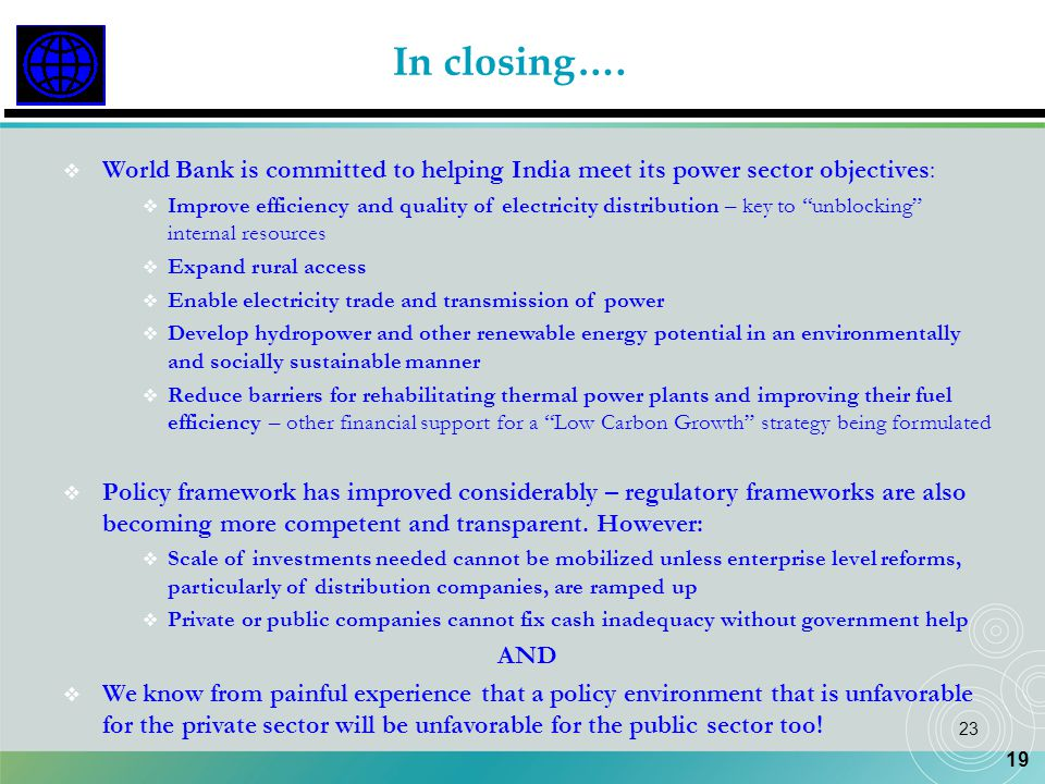 In closing…. World Bank is committed to helping India meet its power sector objectives: