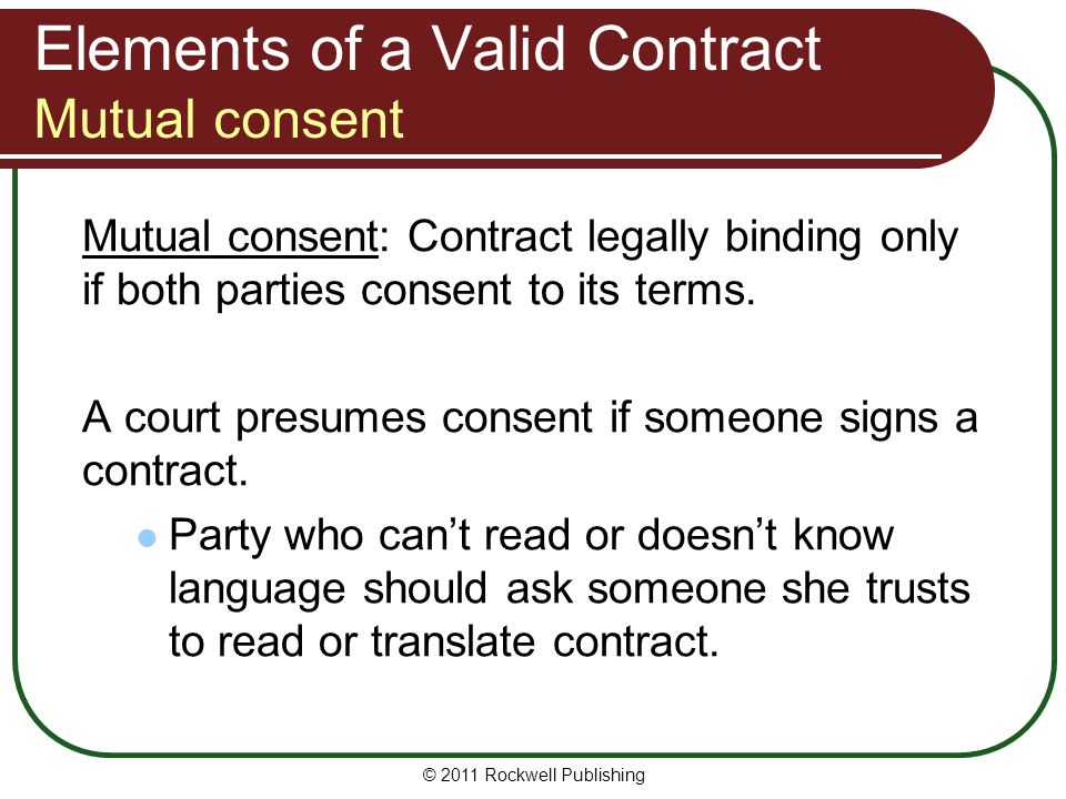 Elements of a Valid Contract Mutual consent