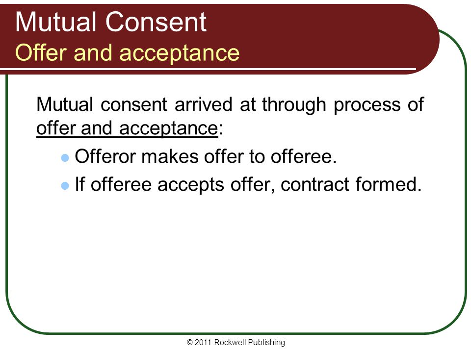 Mutual Consent Offer and acceptance