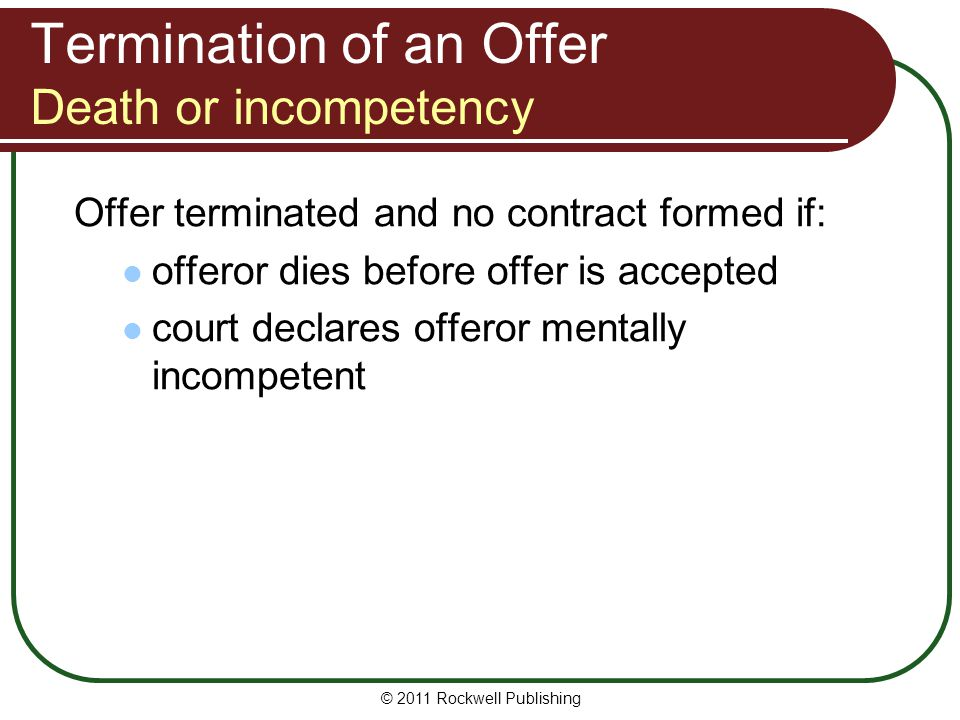 Termination of an Offer Death or incompetency