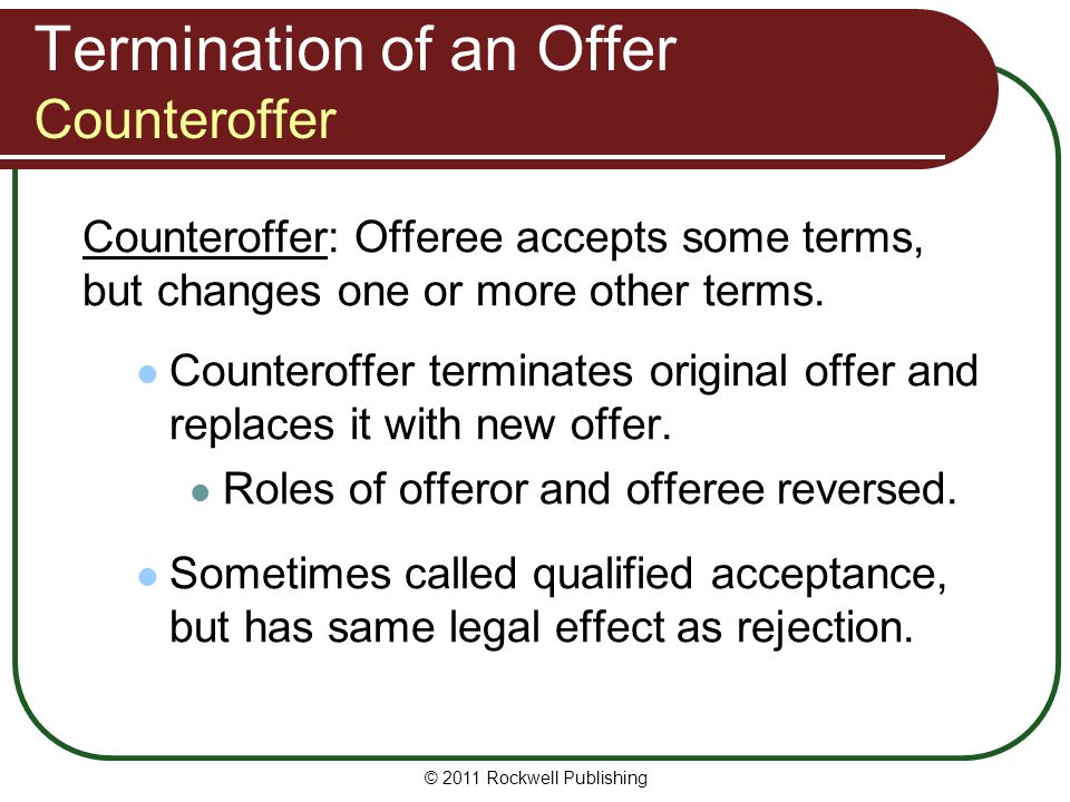 Termination of an Offer Counteroffer