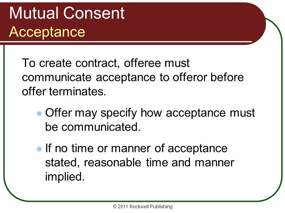 Mutual Consent Acceptance
