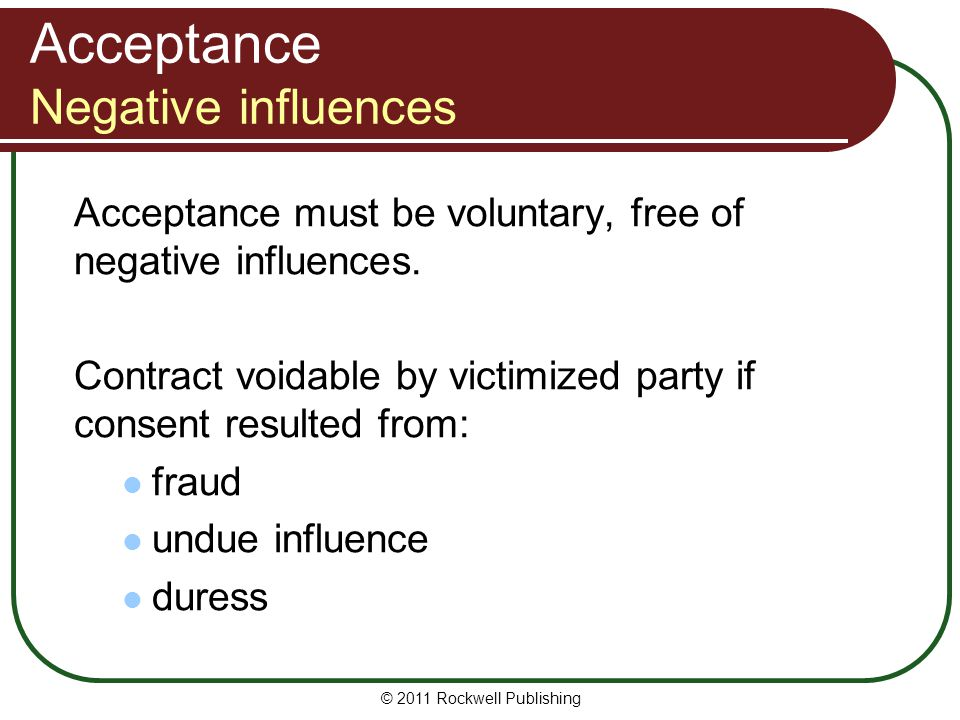 Acceptance Negative influences