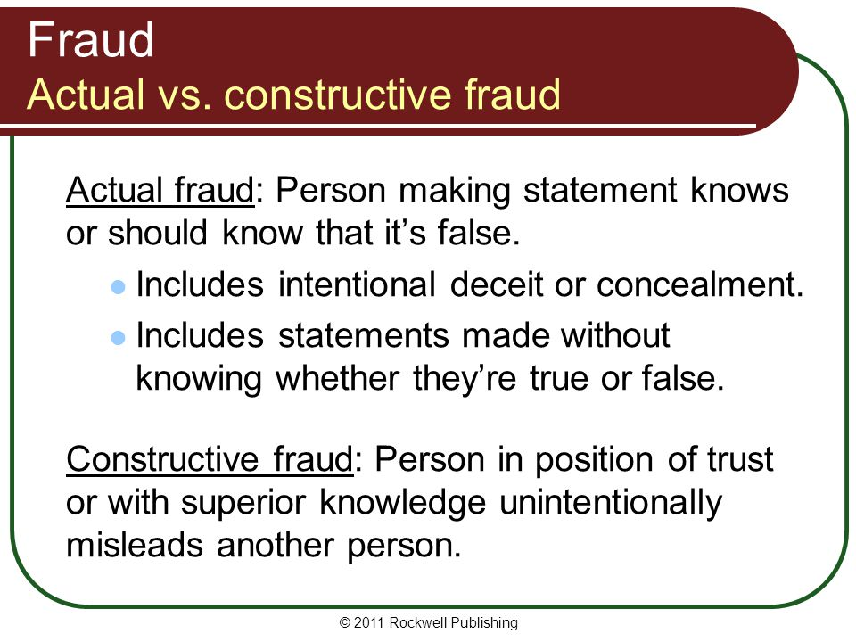Fraud Actual vs. constructive fraud