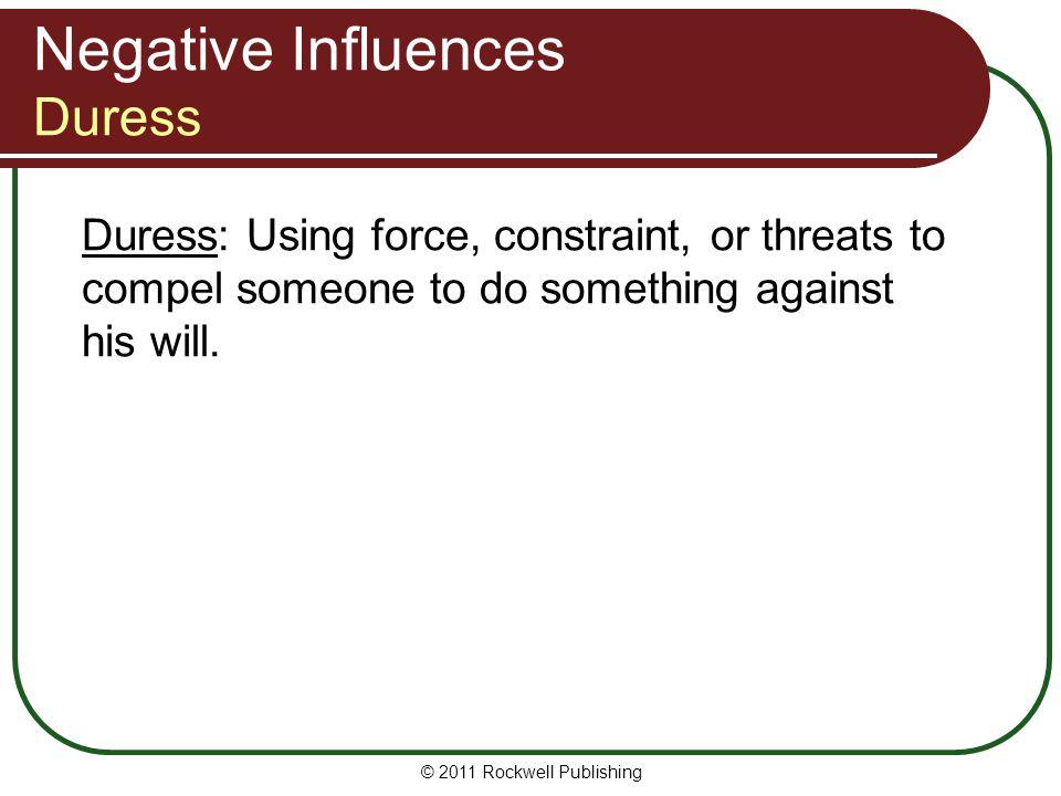 Negative Influences Duress