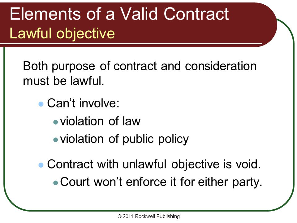 Elements of a Valid Contract Lawful objective