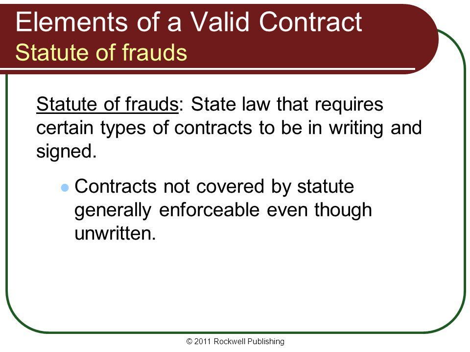 Elements of a Valid Contract Statute of frauds