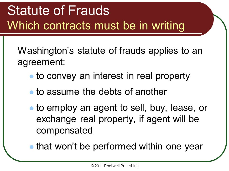 Statute of Frauds Which contracts must be in writing