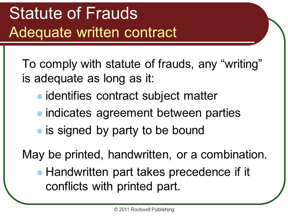 Statute of Frauds Adequate written contract