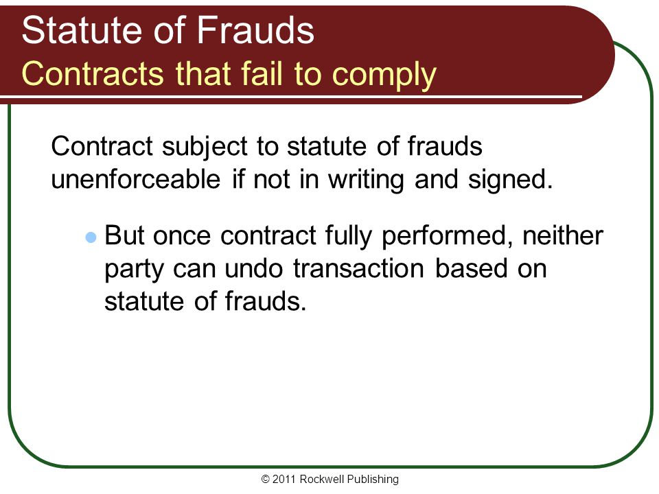 Statute of Frauds Contracts that fail to comply