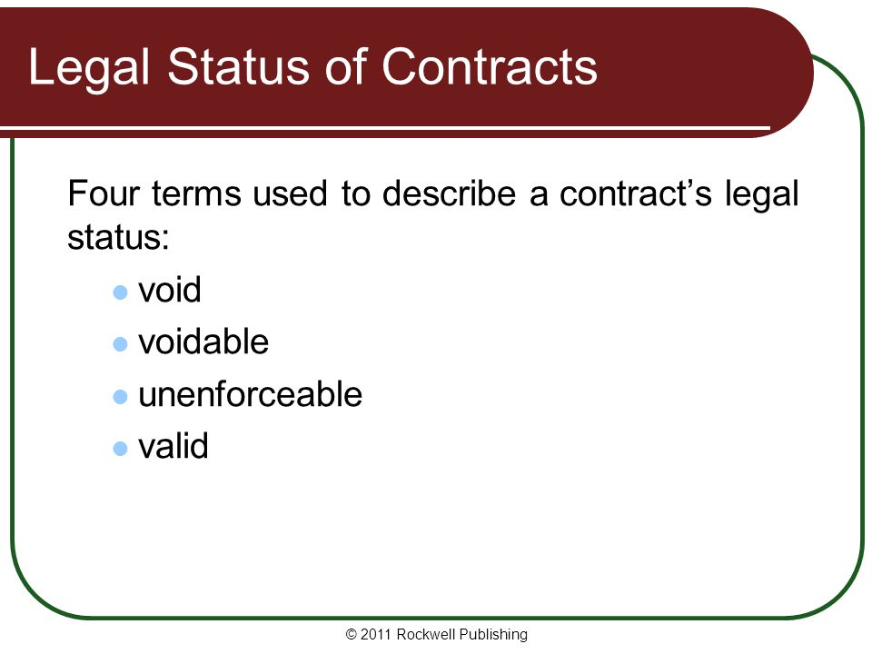 Legal Status of Contracts