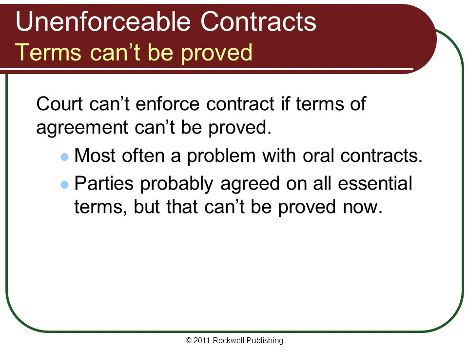 Unenforceable Contracts Terms can't be proved