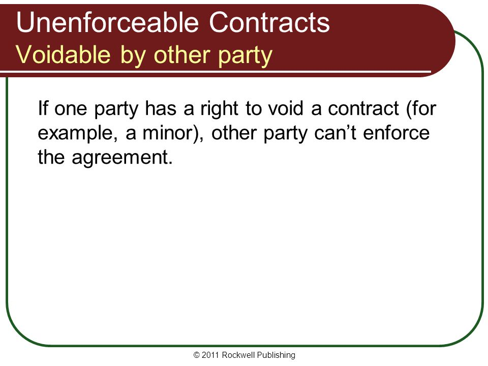 Unenforceable Contracts Voidable by other party
