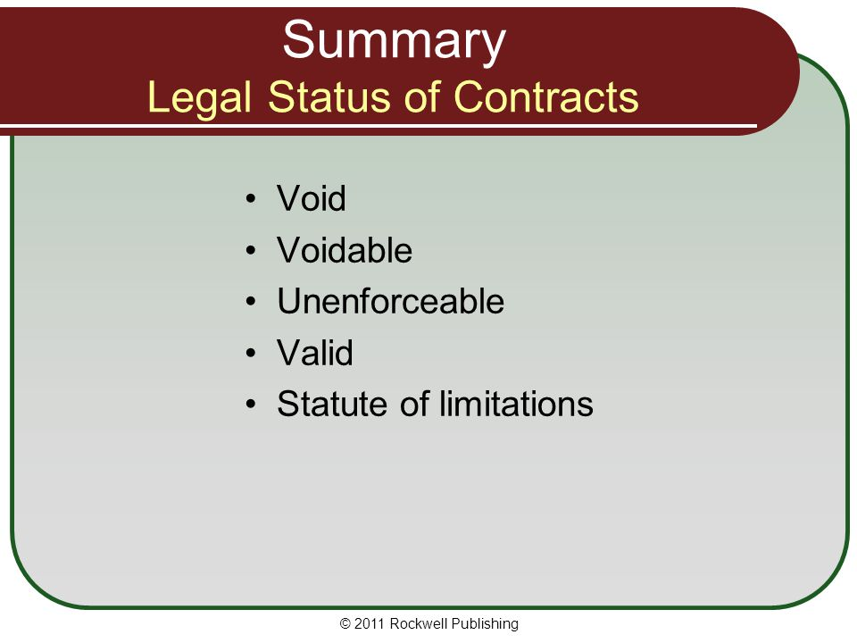 Summary Legal Status of Contracts