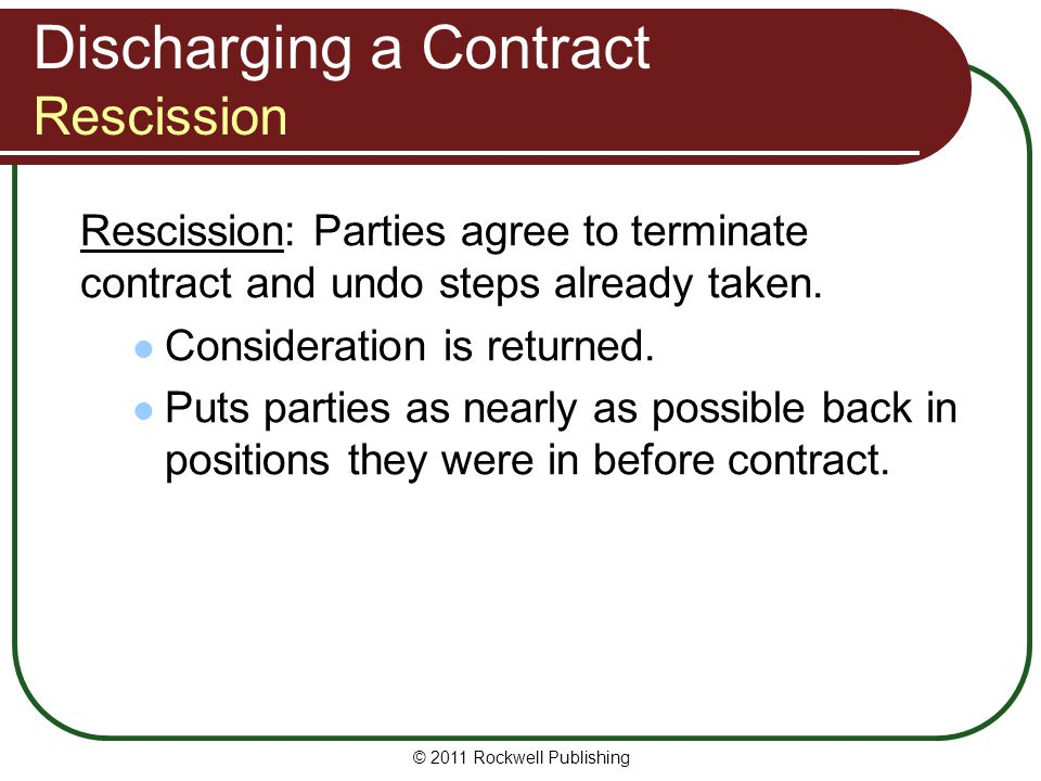 Discharging a Contract Rescission