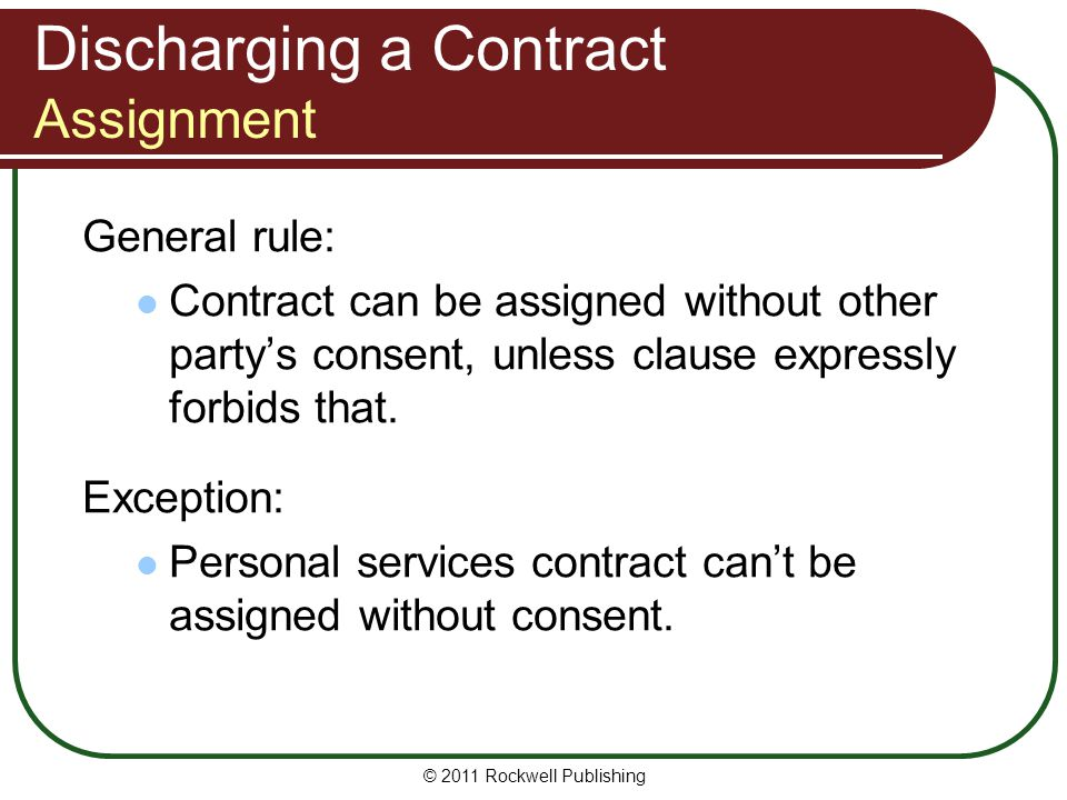 Discharging a Contract Assignment