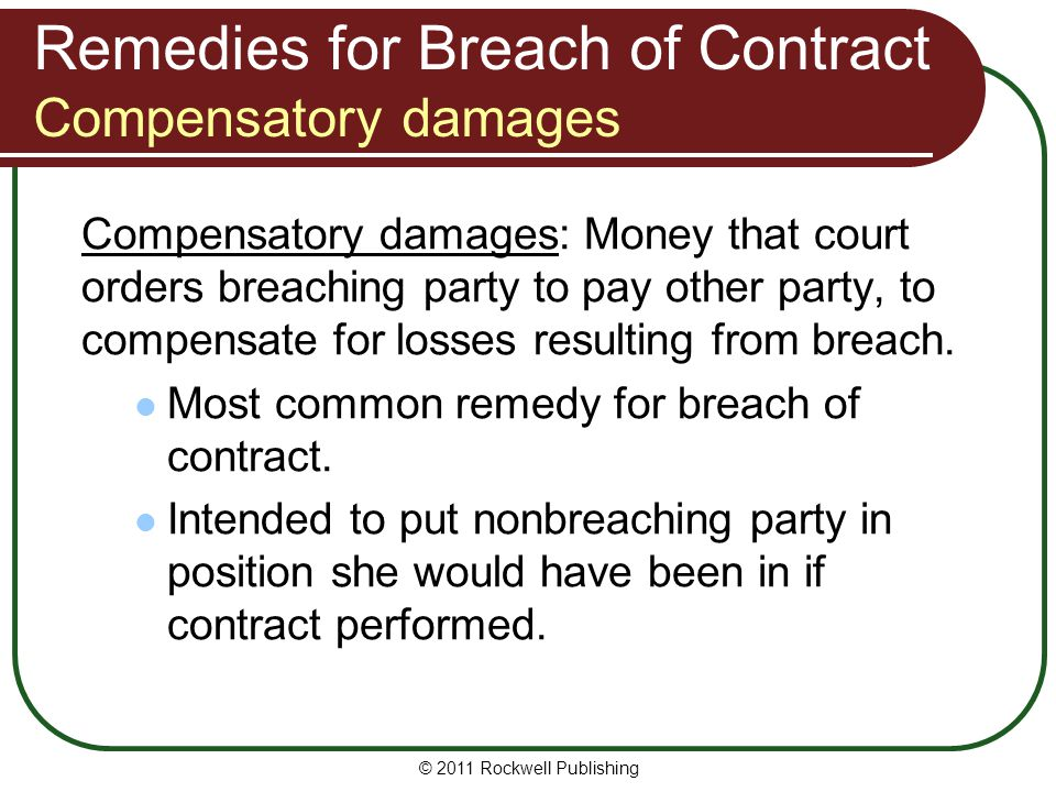 Remedies for Breach of Contract Compensatory damages